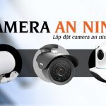 Đơn vị lắp đặt camera tại tỉnh Khánh Hòa giá rẻ